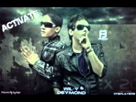 Activate de Wil Y Deymond Letra y Video