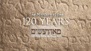 The Mystery of the 120 Years