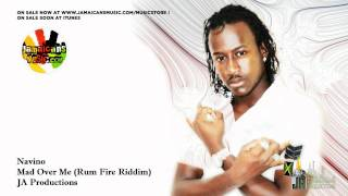 Navino - Mad Over Me (Rum Fire Riddim)
