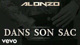 Alonzo - Dans son sac (ft. Maitre Gims)