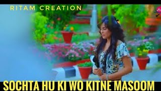 (NEW VERSION)Sochta Hu Ki Wo Kitne Masoom The Mp3 Downlod From Songs Pk Mp3 - Mp3off mp3off.com ›