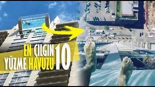 BU HAVUZLARDA YÜZMEK İSTEYECEKSİNİZ ( En İnanılmaz 10 Yüzme Havuzu )