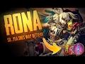 Vainglory Gameplay - Episode 290: SO...YEA SHES WAY BETTER!! Rona |WP| Jungle Gameplay [Update 2.1]
