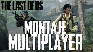 The Last Of Us Español - Multiplayer/Multijugador Online Gameplay Video Montaje Sencillo