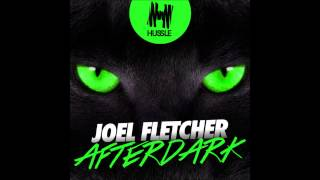 getlinkyoutube.com-Joel Fletcher - Afterdark (Original Mix)