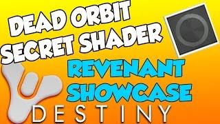 getlinkyoutube.com-Destiny - Secret Dead Orbit Shader - REVENANT Showcase - Titan / Warlock / Hunter