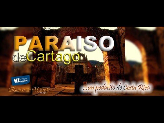 PARAISO de CARTAGO