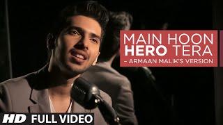 getlinkyoutube.com-Main Hoon Hero Tera VIDEO Song - Armaan Malik, Amaal Mallik | Hero | T-Series