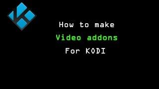 getlinkyoutube.com-How to make Kodi video addons