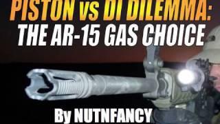 """getlinkyoutube.com-Piston vs DI Dilemma:  """"The AR-15 Gas Choice"""" by Nutnfancy"""