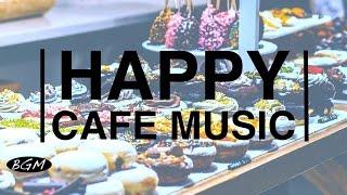 getlinkyoutube.com-HAPPY Jazz & Bossa Nova - Cafe Music For Work,Study,Relax - Background Music