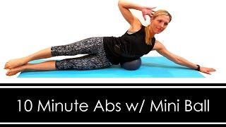 10 MINUTE ABS: With MINI BALL