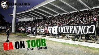 getlinkyoutube.com-ULTRAS BLACK ARMY ON TOUR (kac - ASFAR)