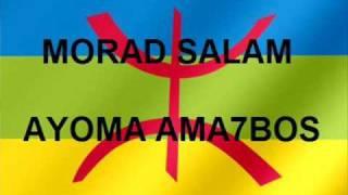 Morad Salam - ayoma ama7bos