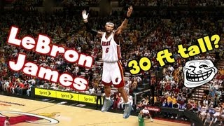 getlinkyoutube.com-OMG 30 Foot TALL LeBron James! Too BIG For The NBA? - NBA 2K