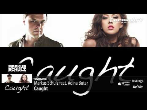 Markus Schulz feat. Adina Butar - Caught (Radio Edit)