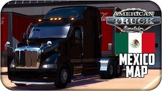 getlinkyoutube.com-Peterbilt 387 | Mexico Map | American Truck Simulator | 1.4.x