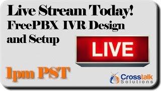 FreePBX Design and Configuration Live Stream