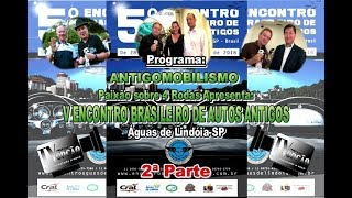 V Encontro Brasileiro de Autos Antigos de Águas de Lindóia-SP-2ª Parte