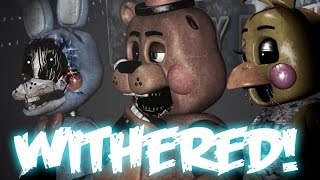 FNAF - Withered Toys MOD