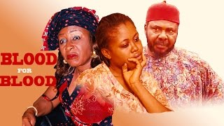 getlinkyoutube.com-BLOOD FOR BLOOD - Latest Nigerian Nollywood Movie