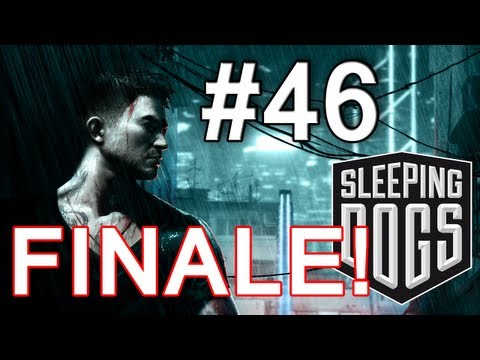 Sleeping Dogs Walkthrough / Gameplay Part 46 - FINALE!