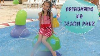getlinkyoutube.com-Viajando para o Beach Park  Brincando #3   #DesafioTurmaDoParque