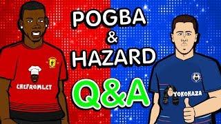 ❓POGBA & HAZARD ... Q&A❓ (Parody Chelsea vs Man Utd) width=
