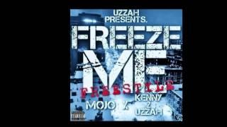 getlinkyoutube.com-Kenny2Uzzah x Mojo - Freeze Me freestyle