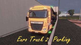 Euro Truck Simulator 2 Parking - Waberer's Daf