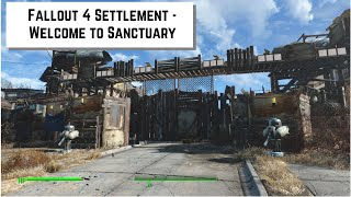 Fallout 4 Settlement - Welcome to Sanctuary