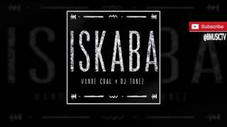 getlinkyoutube.com-Wande Coal x DJ Tunez - Iskaba (OFFICIAL AUDIO 2016)
