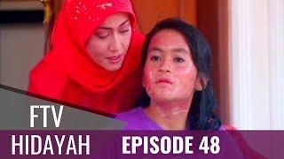 FTV Hidayah - Episode 48 | Buruk Rupa Buruk Hati