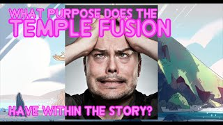 getlinkyoutube.com-Steven Universe Theory - The Purpose of the Temple Fusion
