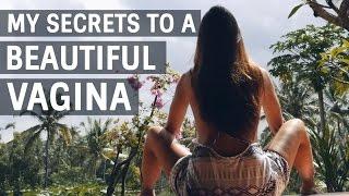 getlinkyoutube.com-MY SECRETS TO A BEAUTIFUL & HEALTHY VAGINA
