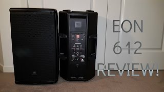 getlinkyoutube.com-JBL EON 612 REVIEW! + SOUND TEST!