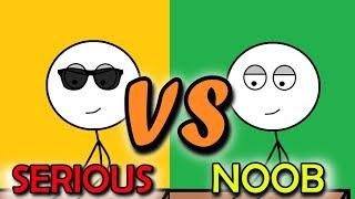Serious Gamers VS Noob Gamers