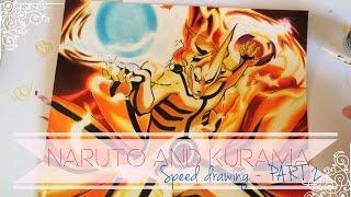 Speed Drawing - Kurama & Naruto | PART 2