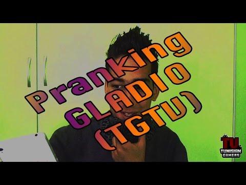 Pranking Gladio (TGTV) TROLOLOL