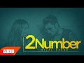 2 Number Full Audio Song | Bilal Saeed | Amrinder Gill | Twelve | Speed Records