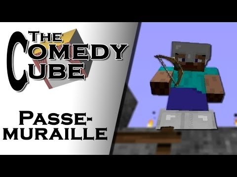 The Comedy Cube - Passe-Muraille