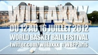 Willaxxx - Zizi Annonce Le Nike World Basket Ball Festival Paris