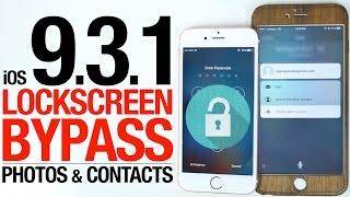 getlinkyoutube.com-NEW iOS 9.3.1 Lockscreen Bypass - Access Photos & Contacts Without Passcode