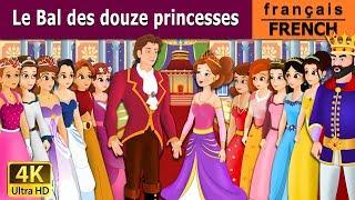 Le Bal des 12 princesses | Histoire Pour S'endormir | 4K UHD | Contes De Fées Français width=