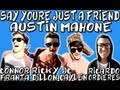 AUSTIN MAHONE - SAY YOURE JUST A FRIEND UN-OFFICIAL MUSIC VIDEO