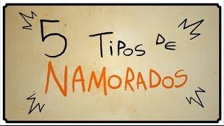 getlinkyoutube.com-5 TIPOS DE NAMORADOS