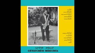 Gétatchèw Mèkurya   Ethiopian Urban Modern Music Vol. 5 (1972) FULL ALBUM