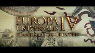 Europa Universalis IV - Mandate of Heaven Announcement Trailer