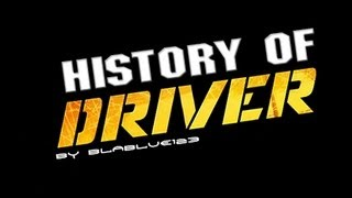 getlinkyoutube.com-History of - DRIVER (1999-2011) | blablue123