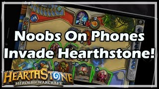 getlinkyoutube.com-[Hearthstone] Noobs On Phones Invade HS!